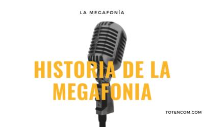 Historia de la Megafonía